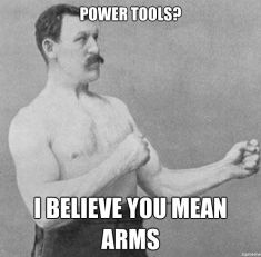 overly-manly-man-power-tools